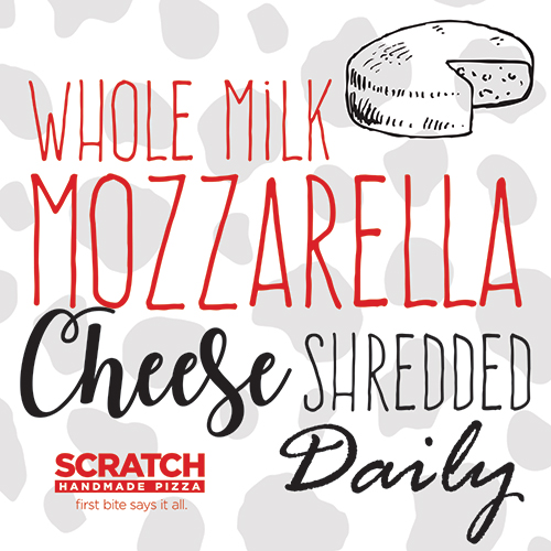 Whole Milk Mozzarella Cheese Shredded Daily Only at Scratch Pizza