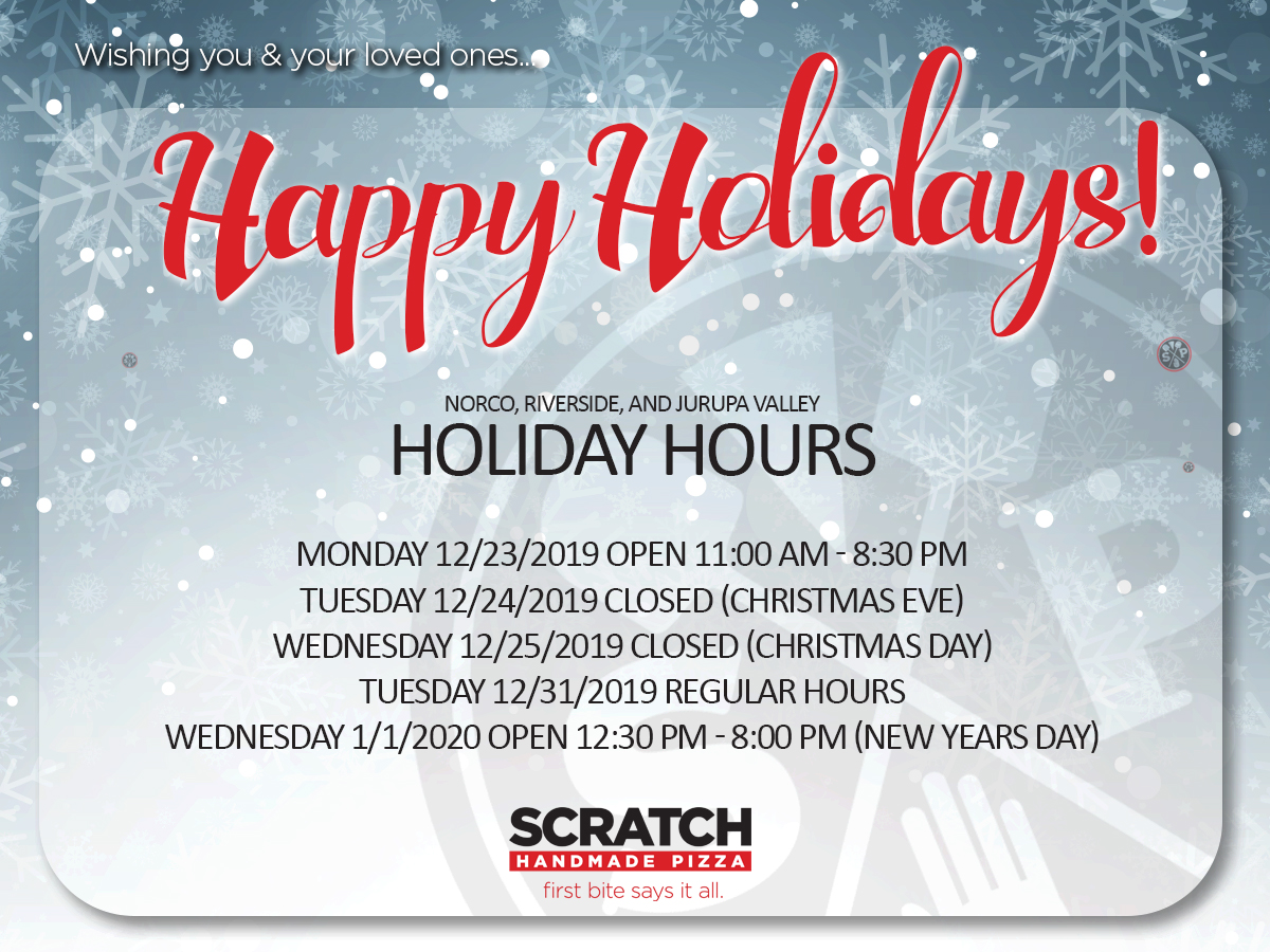 Scratch Pizza Holiday Hours